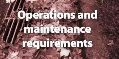 Operations and maintenance requirements