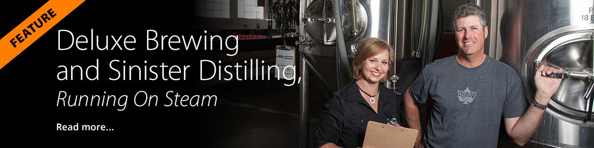 Deluxe Brewing and Sinister Distilling, Running On Steam